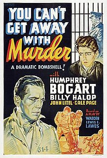 <i>You Cant Get Away with Murder</i> 1939 film by Lewis Seiler