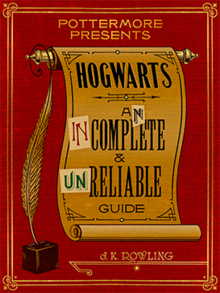 Rowling - Hogwarts - An Incomplete and Unreliable Guide coverart.png