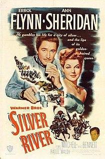 <i>Silver River</i> (film) 1948 film by Raoul Walsh