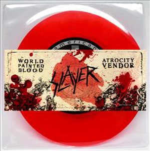 "World Painted Blood - ""World Painted Blood"" includes the B-side ""Atrocity Vendor""."
