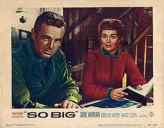 So Big (1953 film) - Sterling Hayden and Jane Wyman in So Big