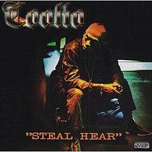coolio steal hear