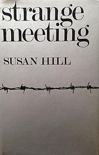 <i>Strange Meeting</i> (novel) novel by Susan Hill