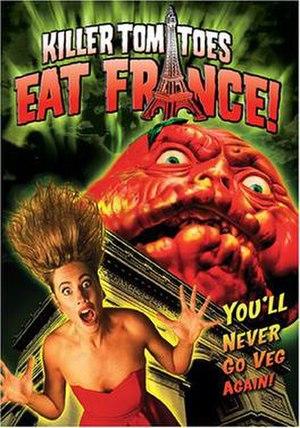 Killer Tomatoes Eat France - Image: Tomatesfrance