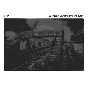 A Day Without Me - Image: U2adwm