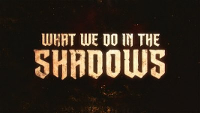 Picture of a TV show: What We Do In The Shadows