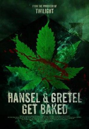 "Hansel & Gretel Get Baked - Image: ""Hansel & Gretel Get Baked"" Official Poster"
