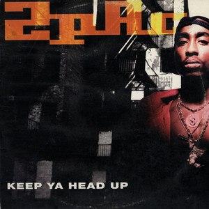 Keep Ya Head Up - Image: 2Pac Keep Ya Head Up