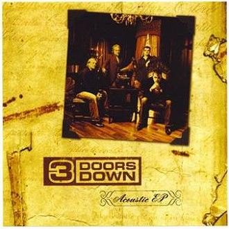 Acoustic EP (3 Doors Down EP) - Image: 3 Doors Down Acoustic EP