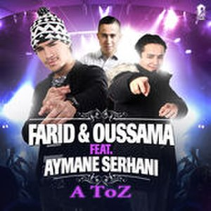 A Toz - Image: A Toz single Farid and Oussama featuring Aymane Serhani