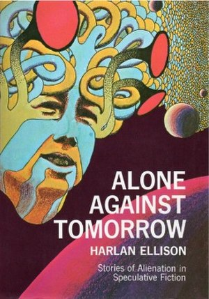 Alone Against Tomorrow - First edition