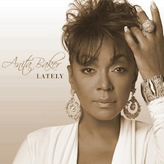 Lately (Tyrese song) - Image: Anita Baker Lately