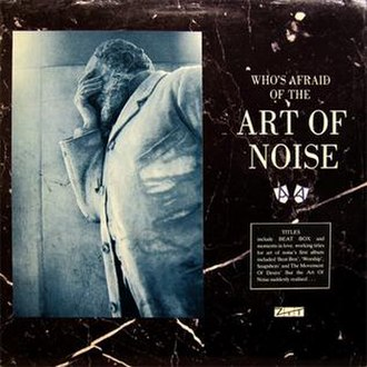 Who's Afraid of the Art of Noise? - Image: Art Of Noise Who's Afraid Of The Art Of Noise CD album cover
