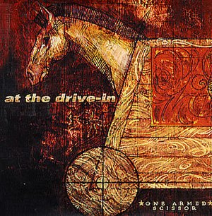 One Armed Scissor - Image: At the Drive In One Armed Scissor cover