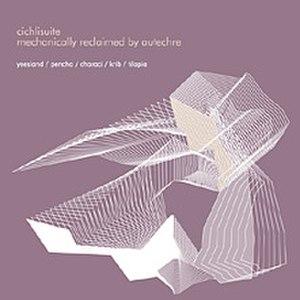 Cichlisuite - Image: Autechre Cichlisuite