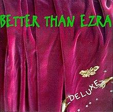 Deluxe (Better Than Ezra album) - Wikipedia