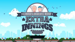 <i>Bill Murray & Brian Doyle-Murrays Extra Innings</i>