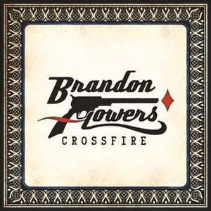 Brandon Flowers - Crossfire Single Cover
