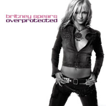 Britney Spears - Overprotected.png