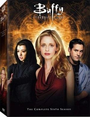 Buffy the Vampire Slayer (season 6) - Image: Buffy Season (6)