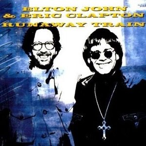 Runaway Train (Elton John and Eric Clapton song) - Image: Clapton John Runaway Train Cover