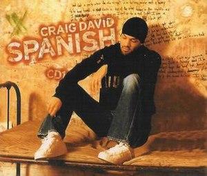 Spanish (song) - Image: Craig David Spanish (CD 1)