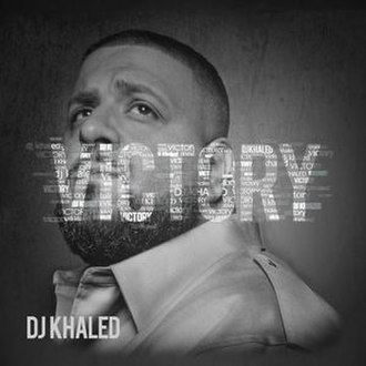 Victory (DJ Khaled album) - Image: DJ Khaled Victory cover