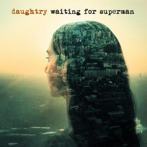 Waiting for Superman (song) - Image: Daughtry, Waiting for Superman
