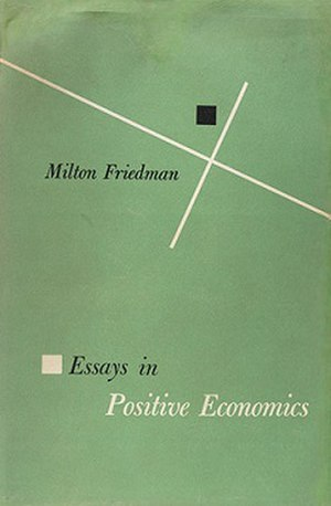 Essays in Positive Economics - First edition (publ. University of Chicago Press)
