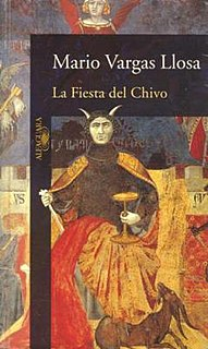 <i>The Feast of the Goat</i> Novel by Mario Vargas Llosa