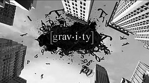 Gravity (TV series) - Image: Gravity Intertitle