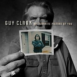 Guy Clark My Favorite Picture of You.jpg