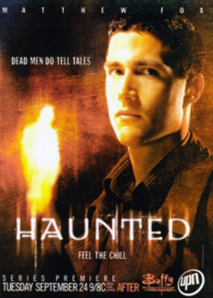 Haunted (TV series) - Promotional poster