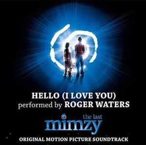 Hello (I Love You) - Image: Hello I Love You Roger Waters