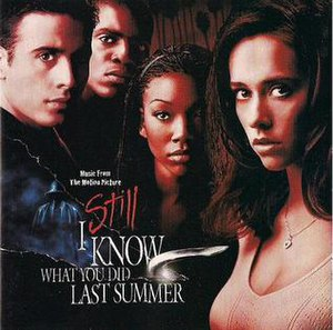I Still Know What You Did Last Summer - Image: I Still Know What You Did Last Summer Music From The Motion Picture