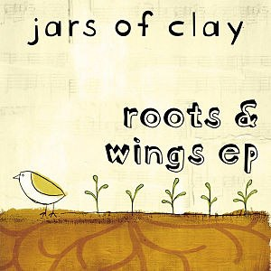 Roots & Wings - Image: Jarsofclay rootsandwingsep