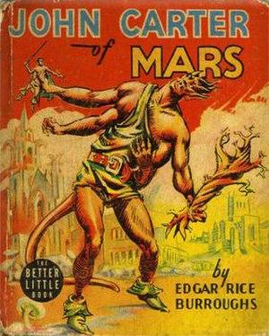 "John Carter of Mars (collection) - Cover of the ""Better Little Book"" John Carter of Mars."