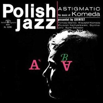 Astigmatic (album) - Image: Krzysztof Komeda Astigmatic