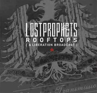 Rooftops (A Liberation Broadcast) - Image: Lostprophets Rooftops cd cover