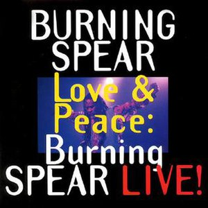 Love & Peace: Burning Spear Live!