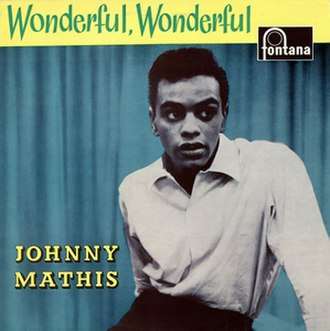 Wonderful Wonderful (Johnny Mathis album) - Image: Mathis Wonderful UK