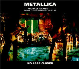 No Leaf Clover - Image: Metallica No Leaf Clover cover