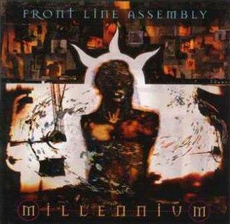 Millennium (Front Line Assembly album) - Image: Millenniumcover