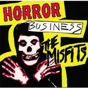Horror Business - Image: Misfits Horror Business cover