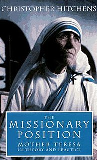 <i>The Missionary Position: Mother Teresa in Theory and Practice</i> book by Christopher Hitchens