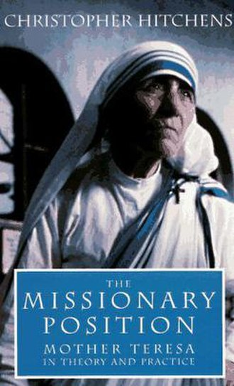 The Missionary Position: Mother Teresa in Theory and Practice - Image: Missionary Position book Mother Teresa
