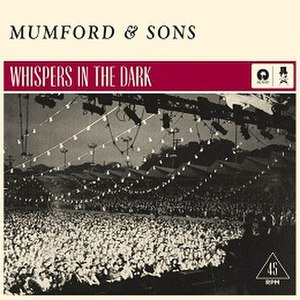 Whispers in the Dark (Mumford & Sons song) - Image: Mumford & Sons Whispers in the Dark