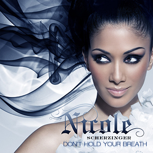 Don't Hold Your Breath - Image: Nicole Scherzinger Don't Hold Your Breath