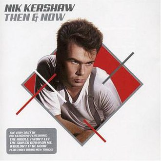Then and Now (Nik Kershaw album) - Image: Nik Kershaw Then And Now
