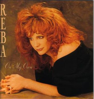 On My Own (Patti LaBelle and Michael McDonald song) - Image: On My Own (Reba Mc Entire single)